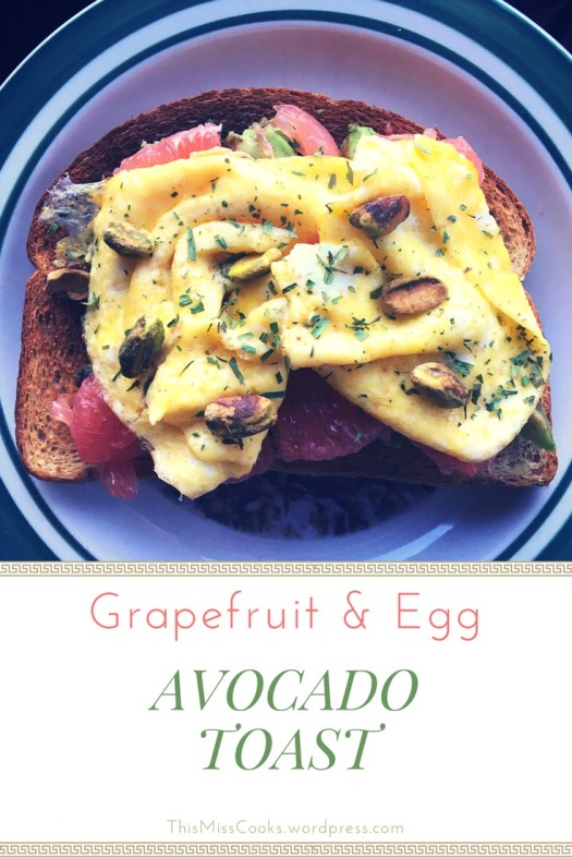 Healthy Grapefruit and Egg Avocado Toast | This Miss Cooks