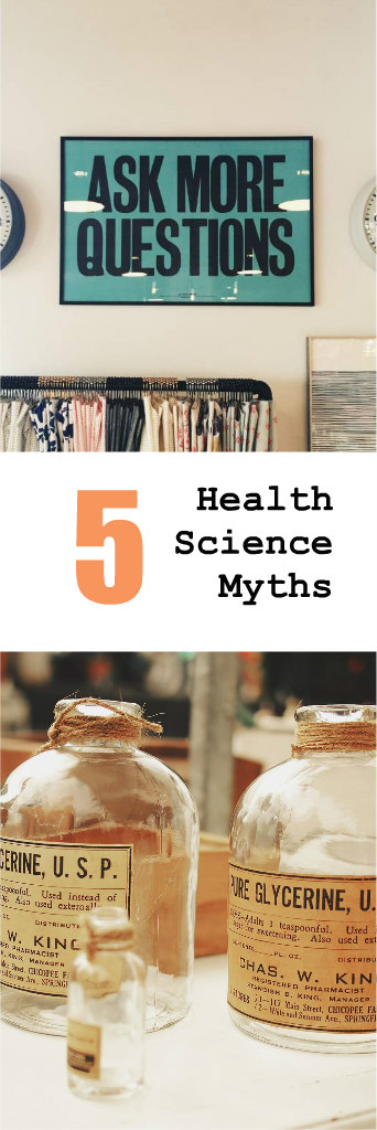 5 Health Science Myths Launched by Bad Scientists| This Miss Cooks