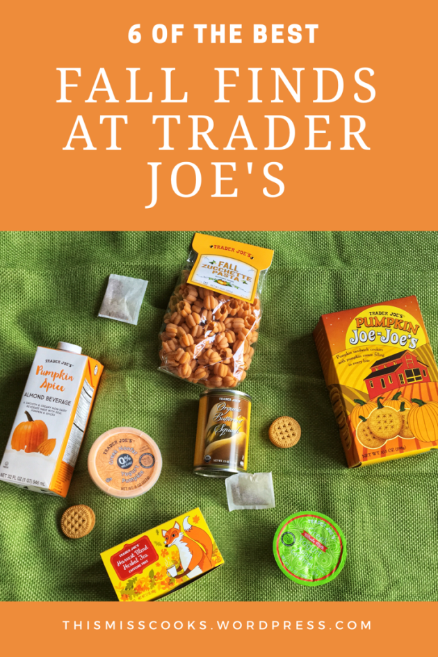 Feeling Fine Friday: 6 of the Best Fall Finds at Trader Joe's | This Miss Cooks